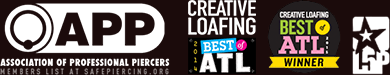 Recognition: APP, Association of Professional Piercers; Creative Loafing Best of ATL 2014; Creative Loafing Best of ATL 2013; L5P
